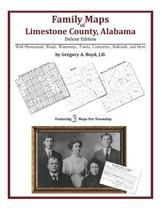 Family Maps of Limestone County, Alabama, Deluxe Edition