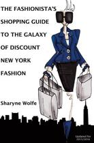 The Fashionista's Shopping Guide to the Galaxy of Discount New York Fashion