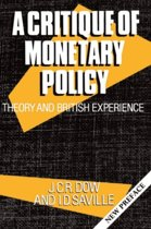 A Critique of Monetary Policy