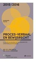 Zakboek proces-verbaal en bewijsrecht 2015-2016