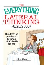 The everything lateral thinking puzzles book hundreds of puzzles to