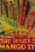 9780934770200 - Sandra Cisneros - The House on Mango Street