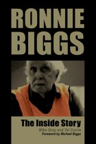 Ronnie Biggs - The Inside Story