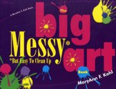 The Big Messy Art Book