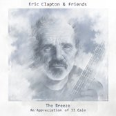 Eric Clapton & Friends   The breeze   An appreciation of JJ Cale