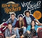 Ghost Rockers – cd Voor Altijd