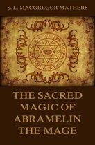 9788822832580 - S. L. Macgregor Mathers - Sacred Magic Of Abramelin The Mage