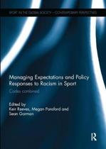 Managing Expectations and Policy Responses to Racism in Sport