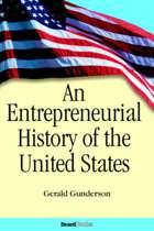 An Entrepreneurial History of the United States an Entrepreneurial History of the United States