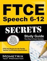 Ftce Speech 6-12 Secrets Study Guide