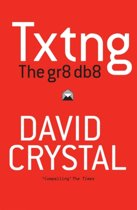 Txtng the Gr8 Db8 Does Texting Spell P