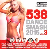 538 Dance Smash 2015 - Vol. 3