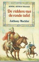 Koning Arthur Trilogie: De ridders van de ronde tafel