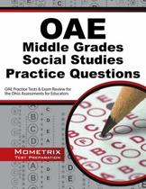Oae Middle Grades Social Studies Practice Questions: Oae Practice Tests and Exam Review for the Ohio Assessments for Educators