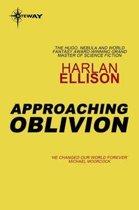 Approaching Oblivion