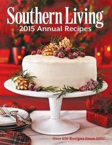 Southern Living 2015 Annual Recipes
