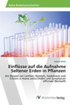Einflusse Auf Die Aufnahme Seltener Erden in Pflanzen