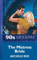 The Mistress Bride (Mills & Boon Vintage 90s Modern)