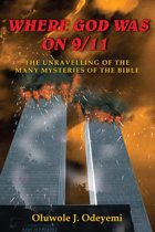 WHERE GOD WAS ON 9/11