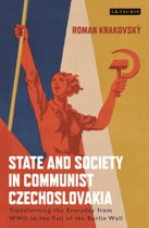 State and Society in Communist Czechoslovakia