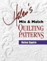 Helen's Mix & Match Quilting Patterns