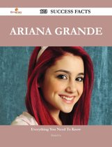 Ariana Grande 123 Success Facts - Everything you need to know about Ariana Grande