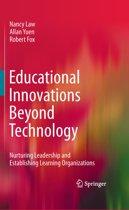 Educational Innovations Beyond Technology