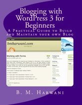 Blogging with WordPress 3 for Beginners