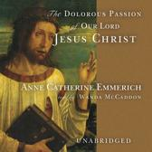 Dolorous Passion of Our Lord Jesus Christ