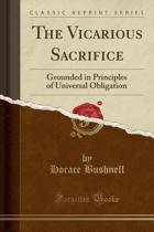 The Vicarious Sacrifice