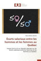 Ecarts Salariaux Entre Les Hommes Et Les Femmes Au Quebec