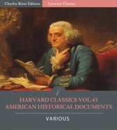 Harvard Classics Volume 43: American Historical Documents (Illustrated Edition)