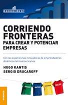 Corriendo fronteras para crear y potenciar empresas