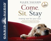 Come, Sit, Stay