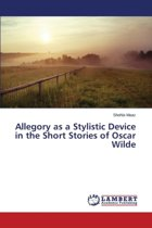 Allegory as a Stylistic Device in the Short Stories of Oscar Wilde