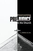 Overcoming Prejudice in the Church