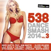Various   538 Dance Smash 2014   Vol. 3