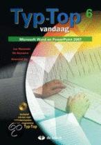 Typ-top vandaag 6 (word en powerpoint 2007) - leerwerkboek (+ cd-rom)