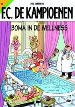 De Kampioenen 43 Boma in de wellness