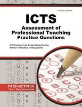 ICTS Assessment of Professional Teaching Practice Questions