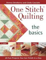 One Stitch  Quilting, The Basics