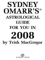 Sydney Omarr's Astrological Guide For You In 2008