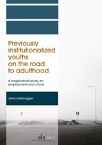 Previously institutionalized youths on the road to adulthood