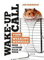 Wake-up call voor weekendwensers