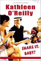 Shake it, baby: Dronken van verlangen / Weekend in een roes / Happy hour, 3-in-1