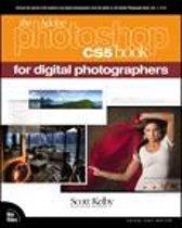 The Adobe Photoshop CS5 Book for Digital Photographers
