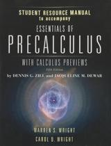 Student Resource Manual To Accompany Essentials Of Precalculus With Calculus Previews