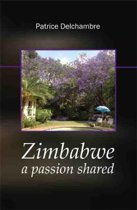 Zimbabwe, a passion shared