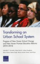 Transforming an Urban School System