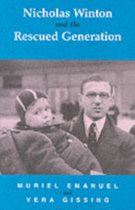 Nicholas Winton and the Rescued Generation
